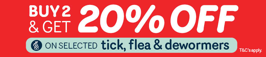 Buy 2 x Tick, Flea or Deworming and save 20%.